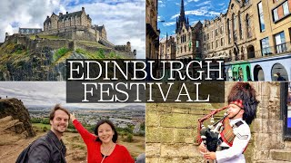 EDINBURGH Festival - The Best Time to Visit?