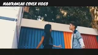 Maafkanlah-Reza Re | Cover Video Baper & Sedih 😭