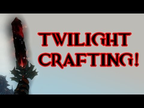 Guild Wars 2 | Crafting Twilight