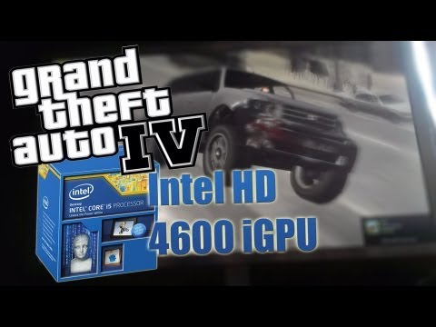Playing GTA IV with Intel HD 4600 integrated graphics (i5 4670K)