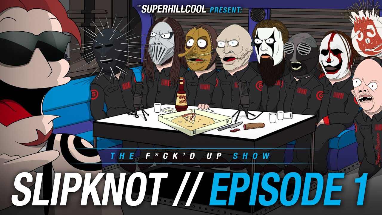 [SLIPKNOT interview on THE FU*K'D UP SHOW by SuperHillCool / #1] Video