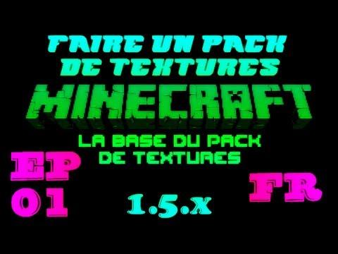 TUTO Faire un pack de Textures Minecraft 1.5.X Ep.01 La base du pack de textures