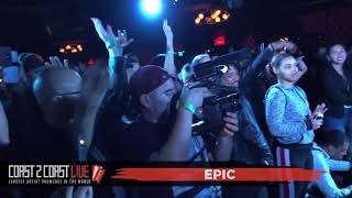 Epic Performs at Coast 2 Coast LIVE | Los Angeles Edition 1/14/18