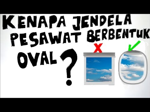 Kenapa Jendela Pesawat Terbang Berbentuk Oval?