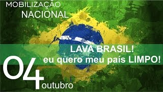 Lava Brasil - Eu quero o meu país limpo!