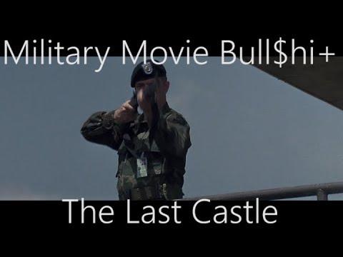 Military Movie Bull$hi+:  The Last Castle