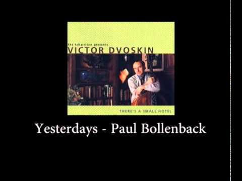 Paul Bollenback - Victor Dvoskin - Yesterdays