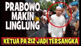 PRABOWO MAKIN LINGLUNG...KETUA .PA 212 RESMI JADI TERSANGKA  from RADIO SINDIRAN SINDIRUN SHOW