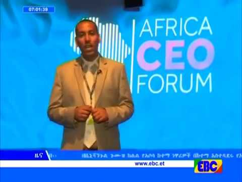 Ethiopian Minister of Foreign Affairs Workneh Gebeyehu On Africa CEO Forum 2017