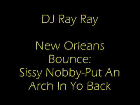 new-orleans-bounce-put-an-arch-in-yo-back-by-sissy-nobby.html