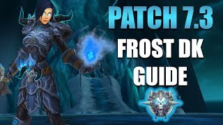 Frost Death Knight Guide - Patch 7.3 Runic Obliteration