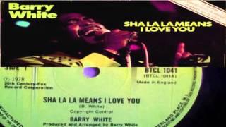 Watch Barry White Sha La La Means I Love You video