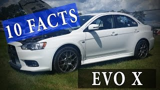 10 Facts // Mitsubishi Lancer Evolution X