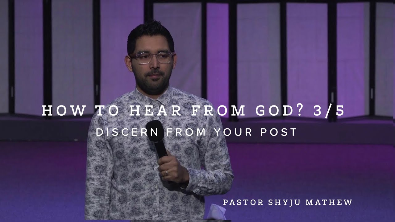 How to Hear From God.  3/5  Discern From Your Post!