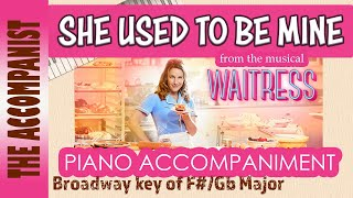 She Used To Be Mine From The Musical 39 Waitress 39 Key F Gb Piano Accompaniment Karaoke