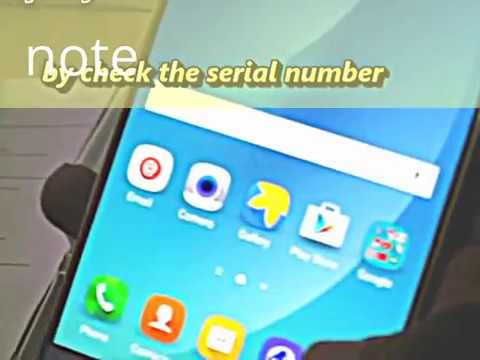 How to check Fake or Real Samsung Galaxy Note 5