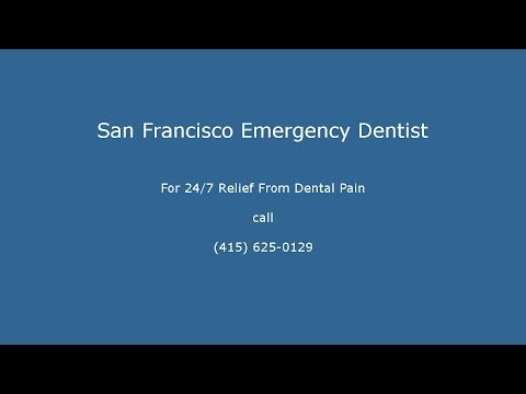 San Francisco Emergency Dentist - Call (415) 625-0129 For Dental Emergency