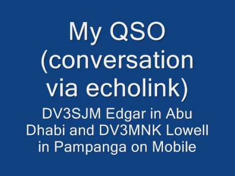 QSO via echolink DV3SJM Edgar talk to DV3MNK Lowell mobiling in Pampanga