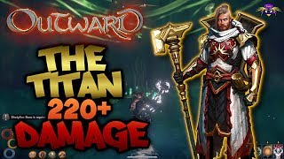 220+ Damage Build - The Titan - Outward Tips and Tricks