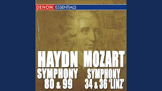 """Symphony No. 36 in C Major, KV 425 """"Linz Symphony"""": I. Adagio—Allegro spiritoso"""