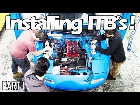 ITB MX-5 Miata Install [PART 1]