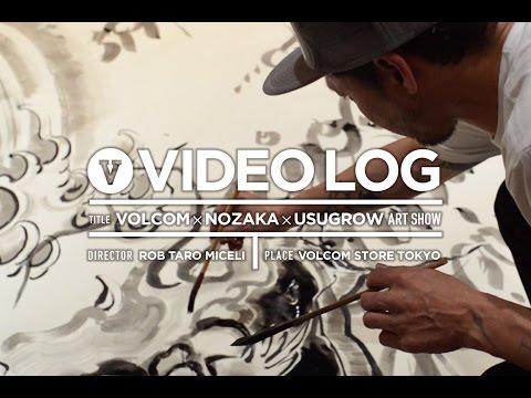 VOLCOM × NOZAKA × USUGROW ART SHOW [VHSMAG]