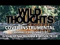 Wild Thoughts (Cover Instrumental) [In the Style of DJ Khaled feat. Rihanna & Bryson Tiller]
