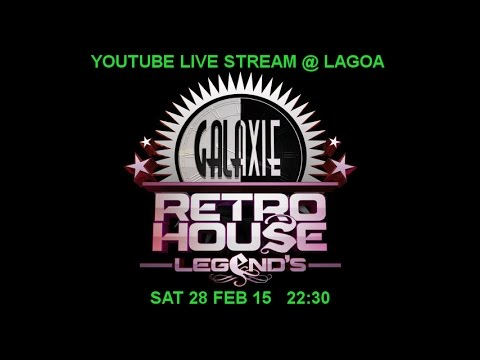 GALAXIE RETRO HOUSE LEGEND'S 12 @ LAGOA 28/02/15 - YOUTUBE LIVE STREAM