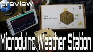 Microduino Weather Station - Come check it out with me