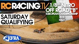 "EFRA 1/8th ""B"" Euros - Saturday Qualifying"