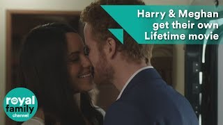 Prince Harry and Meghan Markle get their own Lifetime movie