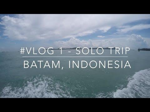 Darren dt | Vlog | #1 Solo Trip - Batam, Indonesia