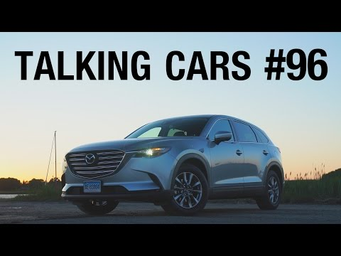 Talking Cars With Consumer Reports #96: Mazda CX-9