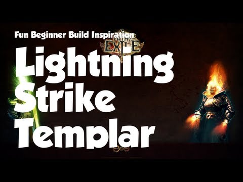 Path of Exile: Fun beginner build inspiration - Lightning Strike Templar!
