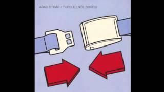 Watch Arab Strap Turbulence video