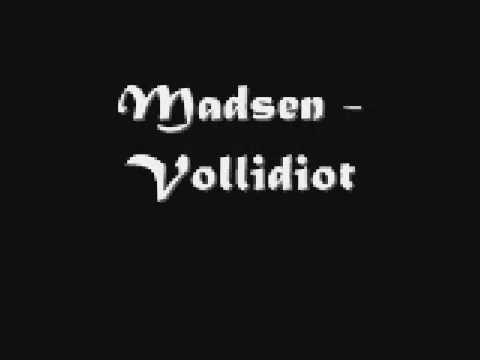 Madsen - Vollidiot