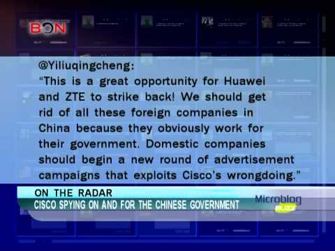 Cisco spying on and for the Chinese government-Microblog Buzz-June 20,2013 - BONTV China