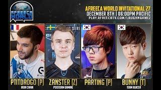 Afreeca World Invitational #27 - FINALS - TvZ - Bunny vs Zanster