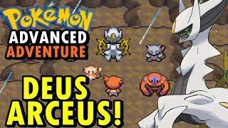 Pokemon Advanced Adventure (Detonado - Parte 21) - O DEUS ARCEUS