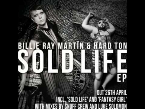 Billie Ray Martin and Hard Ton - Fantasy Girl (Snuff Crew Remix)