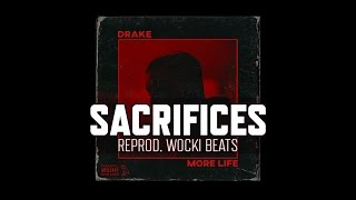 Drake - Sacrifices ft. 2 Chainz & Young Thug (Instrumental) (Reprod. Wocki Beats)