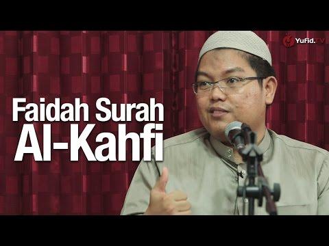Kajian Tafsir : Faidah Surat Al Kahfi - Ustadz Firanda Andirja, MA.