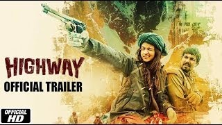 Highway - Highway I Official Trailer I Alia Bhatt I Randeep Hooda I Imtiaz Ali