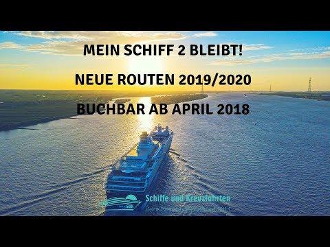 Mein Schiff 2 bleibt bei TUI Cruises: Neue Routen 2019/2020 mit neuem Namen ab April 2018