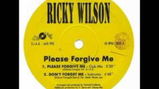 Ricky Wilson - Please Forgive Me