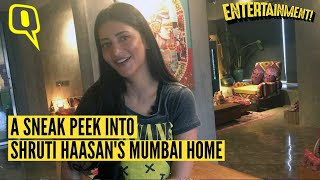 Exclusive: Shruti Haasan Gives Us a Tour of Her Mumbai Home | The Quint