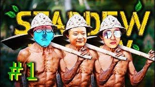 STARDEW VALLEY #1: HIỆP HỘI CHĂN RAU TEAM ĐỤT =))))) Co-op cùng Vũ & Đạt làm nông dân !!!