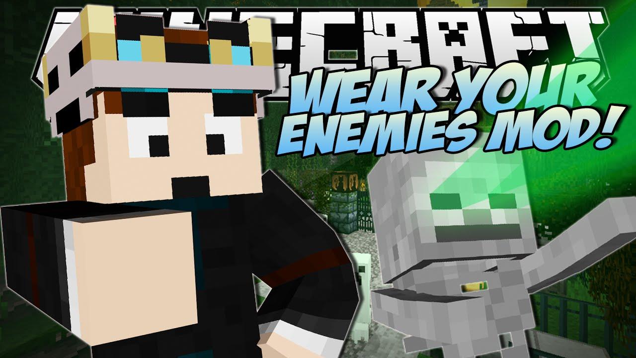 Minecraft | Wear Your Enemies
