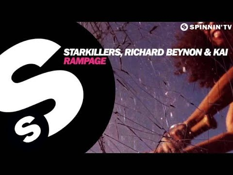 Starkillers, Richard Beynon & Kai - Rampage (OUT NOW)