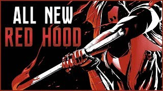 The ALL NEW Red Hood